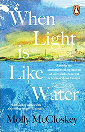 WHEN LIGHT IS LIKE WATER UK