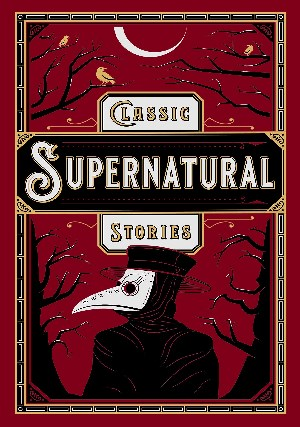 Classic Supernatural Stories- Leather 2019.