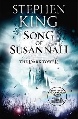 The Song Of Susannah - The Dark Tower 5.