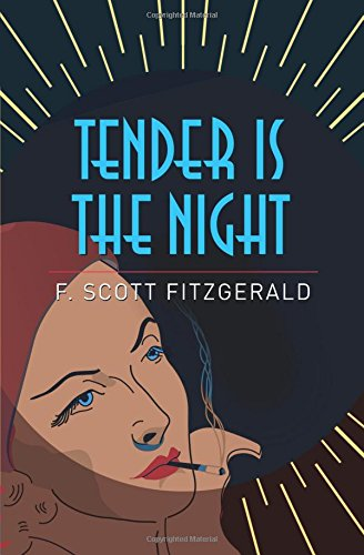 Tender Is The Night.